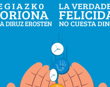 Erabili zure denbora librea merezi duenerako – Aprovecha tu tiempo libre para lo que importa