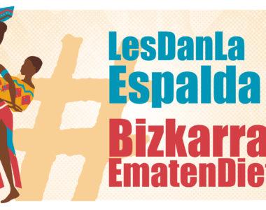#BizkarraEmatenDiete – #LesDanLaEspalda