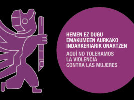 Emakumeen Aurkako Indarkeria Desagerrarazteko Nazioarteko Eguna –  Día Internacional de la Eliminación de la Violencia Contra las Mujeres (2019)